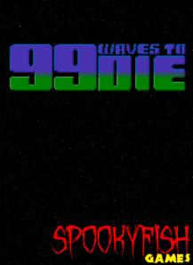 99wavestodie